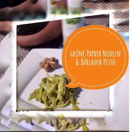 Nudeln aus grüner Papaya  & Bärlauch-Pesto
